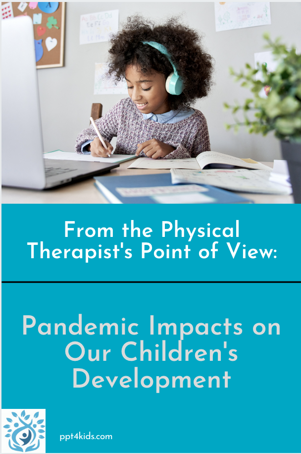 Pandemic impacts on Our Children's Development graphic.